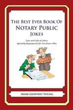 The Best Ever Book of Notary Public Jokes