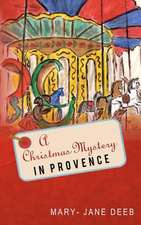 A Christmas Mystery in Provence