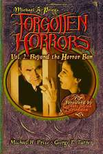 Forgotten Horrors Vol. 2