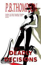 Deadly Decisions:  A History of America and Me, 1929-1955