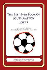 The Best Ever Book of Southampton Jokes