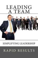 Leading a Team:  Willden Trilogy