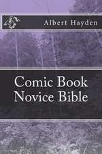 Comic Book Novice Bible