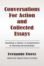 Conversations for Action and Collected Essays