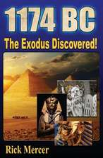 1174 BC:  The Exodus Discovered!