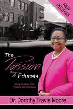 The Passion to Educate