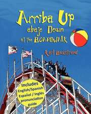 Arriba Up, Abajo Down at the Boardwalk:  Book 2