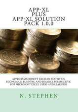 Applied Microsoft Excel (App-XL) in Statistics, Economics, Business, and Finance Perspective for Microsoft Excel Users and Learners