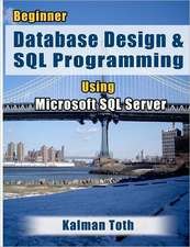 Beginner Database Design & SQL Programming Using Microsoft SQL Server:  A Minnesota Childhood 1937-1952