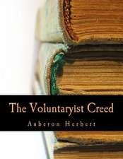 The Voluntaryist Creed