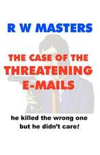 The Case of the Threatening E-Mails