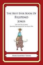 The Best Ever Book of Filipino Jokes