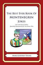 The Best Ever Book of Montenegrin Jokes