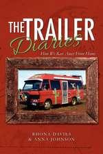 The Trailer Diaries