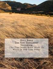 Holy Bible Thenew Testament Notebook