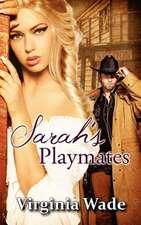 Sarah's Playmates