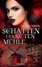 Im Schatten Der Roten Muhlethriller