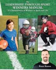The Leadership Through Sport Winners Manual