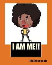 I Am Me!!