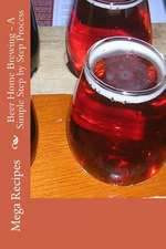 Beer Home Brewing - A Simple Step by Step Process