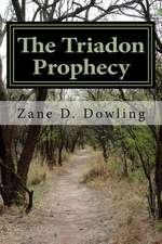 The Triadon Prophesy