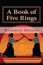 A Book of Five Rings:  Year 1; March