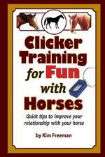 Clicker Training for Fun with Horses