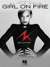 Alicia Keys - Girl on Fire:  14 Works by 9 Composers