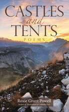 Castles and Tents