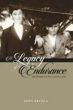 A Legacy of Endurance