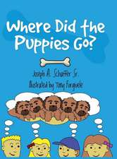 WHERE DID THE PUPPIES GO