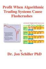 Profit When Algorithmic Trading Systems Cause Flashcrashes