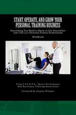 Start, Operate, and Grow Your Personal Training Business