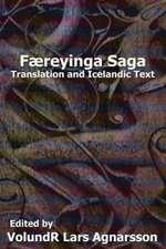 Faereyinga Saga:  Translation and Icelandic Text