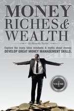 Money, Riches & Wealth