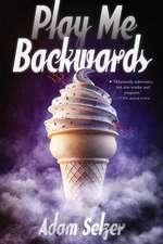 Play Me Backwards
