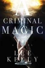 CRIMINAL MAGIC