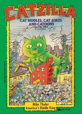 Catzilla:  Cat Riddles_ Cat Jokes