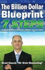 The Billion Dollar Blueprint