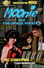 Moonie and the Space Pirates