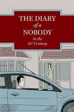 The Diary of a Nobody in the 21st Century