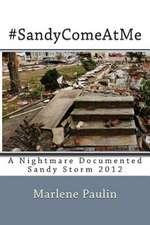 #Sandycomeatme