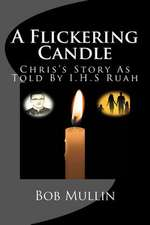 A Flickering Candle