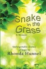 Snake in the Grass; A Memoir