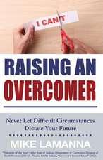 Raising an Overcomer