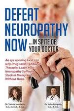 Defeat Neuropathy Now!