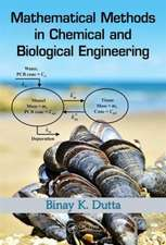 Mathematical Methods in Chemical and Biological Engineering