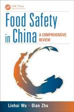 Food Safety in China:  A Comprehensive Review