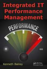 Integrated It Performance Management:  Structure and Chemistry