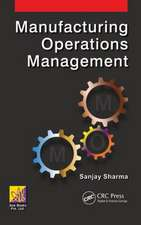Manufacturing Operations Management:  Design and Analysis of Large Mirrors and Structures
